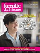 Famille Chrétienne : Magazine n°1744